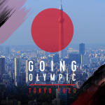 Going Olympic: Tokyo 2020