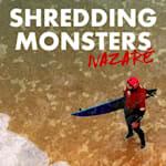 Shredding Monsters - Nazaré
