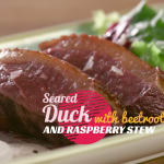 Seared duck with beetroot and raspberry stew