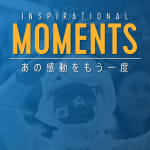 Inspirational Moments