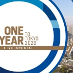 One Year To Tokyo 2020 | Live Special
