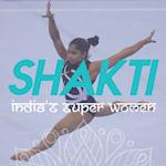 Shakti: India's Super Women