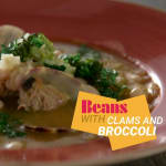 Beans with clams and broccoli