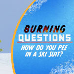How do you pee in a ski suit?!