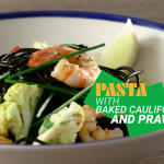 Pasta with baked cauliflower and prawns