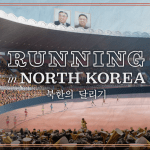 Running in North Korea | 映画
