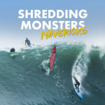 Shredding Monsters - Mavericks