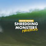 À voir maintenant | Shredding Monsters - Mavericks