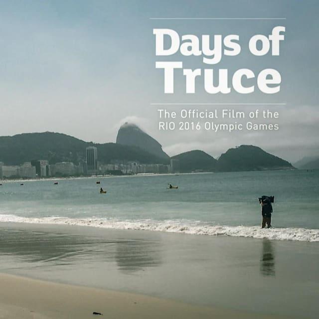 Days of Truce | O filme oficial da Rio 2016