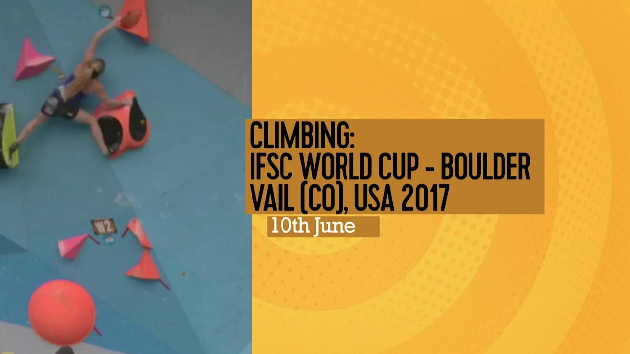 注目... クライミング:IFSC World Cup - Boulder Vail (CO), USA 2017