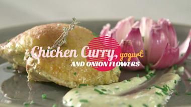 Chicken curry, yogurt and onion flowers