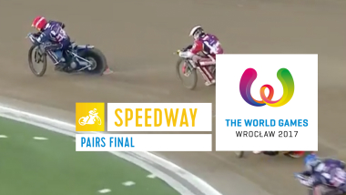 Speedway Pairs Final - The World Games Wroclaw 2017