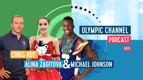 LISTEN: Olympic Channel Podcast [Ep21] with Alina Zagitova, Michael Johnson and Chris Hoy