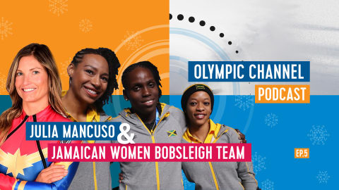 LISTEN: Olympic Channel Podcast [Ep5] with Julia Mancuso and Jamaican bobsleigh team