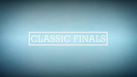 Classic Finals (Trailer)