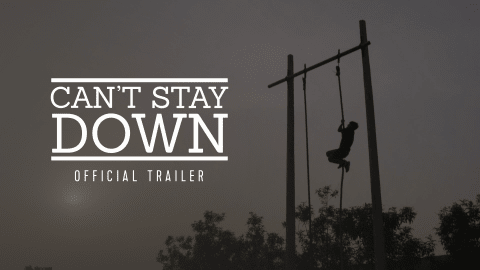 Can't Stay Down (Tráiler)