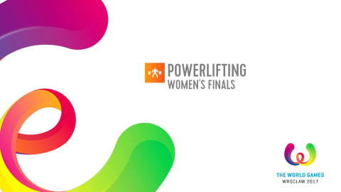 Finais Feminina Powerlifting- The World Games Wroclaw 2017