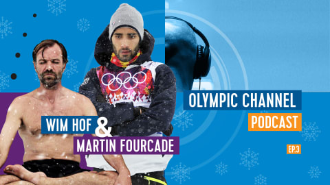 LISTEN: Olympic Channel Podcast with Martin Fourcade and Wim Hof