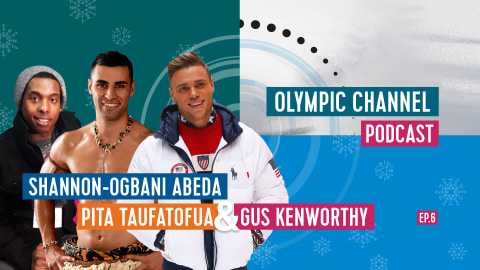 LISTEN: Olympic Channel Podcast [EP06] with Pita Taufatofua and Gus Kenworthy