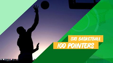The 100-Pointers of FIBA 3x3