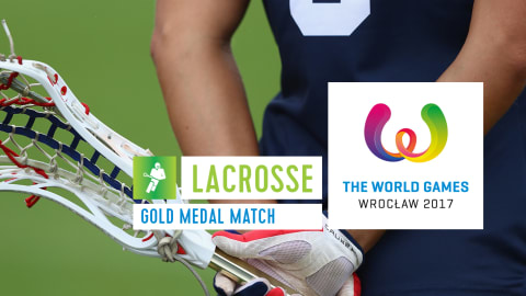 Lacrosse Gold Medal Match - The World Games Wroclaw 2017