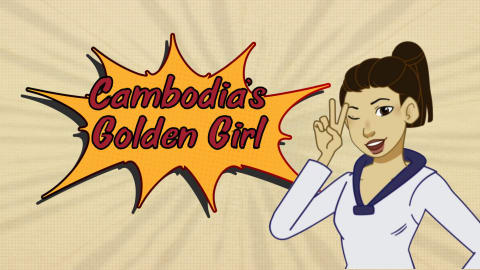 Cambodia's Golden Girl