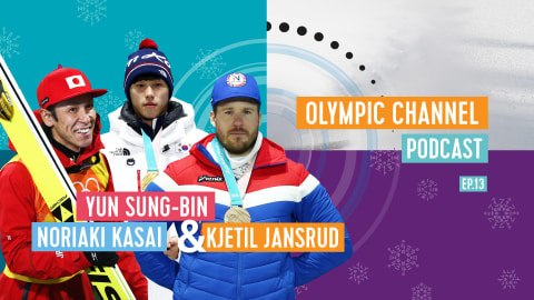 LISTEN: Olympic Channel Podcast [EP13} with Noriaki Kasai, Yun Sung-Bin, and Kjetil Jansrud
