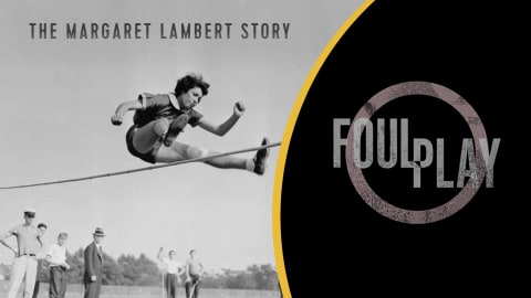 Foul Play: The Margaret Lambert Story (Trailer)
