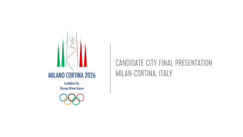 Candidate City Final Presentation - Milan-Cortina, Italy