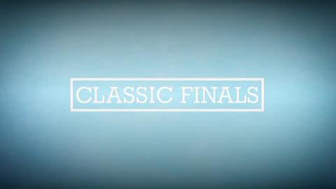 Classic Finals (трейлер)