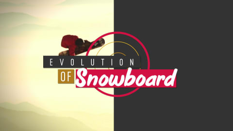 Evolution of Snowboarding