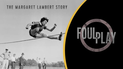 Foul Play: The Margaret Lambert Story (Trailer)