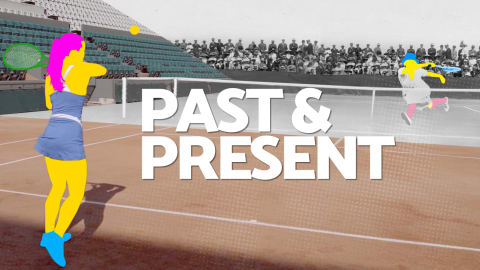 Past and Present – Tennis