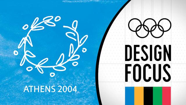 Design Focus: Athens 2004